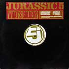 JURASSIC 5 : WHAT'S GOLDEN ?