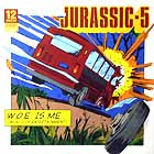 JURASSIC 5 : W.O.E. IS ME  / LONG ROAD TO GLORY