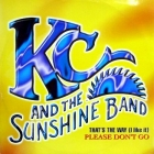 K.C. AND THE SUNSHINE BAND : THAT'S THE WAY (I LIKE IT)