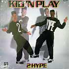 KID 'N PLAY : 2 HYPE
