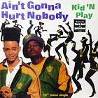 KID 'N PLAY : AIN'T GONNA HURT NOBODY