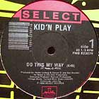 KID 'N PLAY : DO THIS MY WAY
