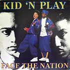 KID 'N PLAY : FACE THE NATION