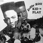 KID 'N PLAY : ROLLIN' WITH KID 'N PLAY