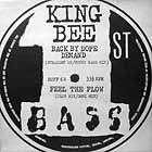 KING BEE : BACK BY DOPE DEMAND