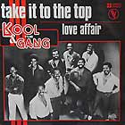 KOOL & THE GANG : TAKE IT TO THE TOP