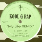 KOOL G RAP : MY LIFE  (REMIX)