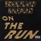 KOOL G RAP  & DJ POLO : ON THE RUN