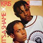 KRIS KROSS : IT'S A SHAME  / JUMP (SUPER CAT DESSORK MIX)