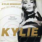 KYLIE MINOGUE : WHAT DO I HAVE TO DO