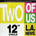 L.A. NEWS : TWO OF US