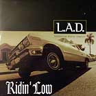 L.A.D.  ft. DARVY TRAYLOR : RIDIN' LOW