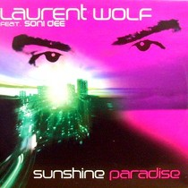 LAURENT WOLF  ft. SONI DEE : SUNSHINE PARADISE
