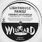 LIGHTHOUSE FAMILY : GOODBYE HEARTBREAK