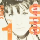 LINDY LAYTON : WITHOUT YOU (ONE AND ONE)  (REMIX)