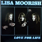 LISA MOORISH : LOVE FOR LIFE