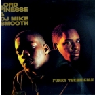 LORD FINESSE  & DJ MIKE SMOOTH : FUNKY TECHNICIAN
