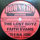 LOST BOYZ  ft. FAITH EVANS : TO B REAL 2000