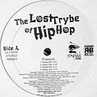 LOST TRYBE OF HIP HOP : PRESSURE