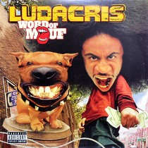 LUDACRIS : WORD OF MOUF