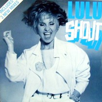 LULU : SHOUT  (NEW MIXES)