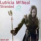 LUTRICIA MCNEAL : STRANDED