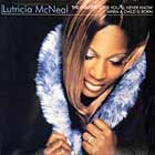 LUTRICIA MCNEAL : THE GREATEST LOVE YOU'LL NEVER KNOW  / WHEN A CHILD IS BORN