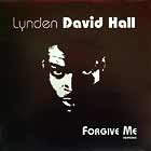 LYNDEN DAVID HALL : FORGIVE ME  (REMIXES)