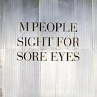 M PEOPLE : SIGHT FOR SORE EYES