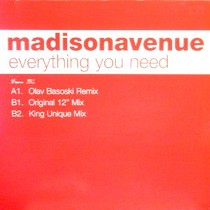 MADISON AVENUE : EVERYTHING YOU NEED
