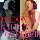 MADONNA : KEEP IT TOGETHER