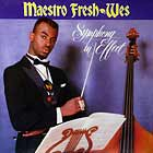 MAESTRO FRESH-WES : SYMPHONY IN EFFECT