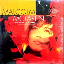 MALCOLM MCLAREN  with FRANCOISE HARDY : REVENGE OF THE FLOWERS