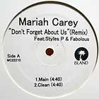 MARIAH CAREY  ft. STYLES P & FABOLOUS : DON'T FORGET ABOUT US  (REMIX)