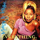 MARY J. BLIGE : EVERYTHING