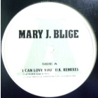 MARY J. BLIGE : I CAN LOVE YOU  (U.K. REMIXES)