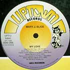 MARY J. BLIGE : MY LOVE