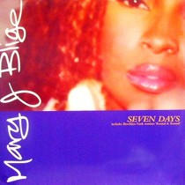 MARY J. BLIGE : SEVEN DAYS  / ROUND & ROUND