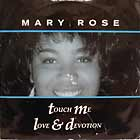 MARY ROSE : TOUCH ME