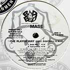 MASE  ft. EIGHTBALL & MJG : THE PLAYER WAY