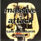 MASSIVE ATTACK : SAFE FROM HARM  (REMIX)