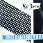 MATT BIANCO : GET OUT OF YOUR LAZY BED