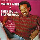 MAURICE WHITE : I NEED YOU