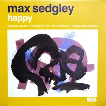 MAX SEDGLEY : HAPPY