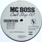 MC BOSS : CAN'T STOP IT!