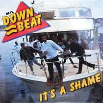 M.C. DOWN BEAT : IT'S A SHAME