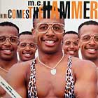 HAMMER : HERE COMES THE HAMMER  / U CAN'T TOUCH THIS (KMEL MIX)