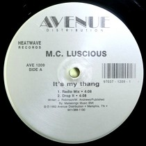 M.C. LUSCIOUS : IT'S MY THANG