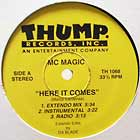 MC MAGIC  / KOZME : HERE IT COMES  / PSYCHO