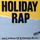 "M.C. MIKER ""G"" & DEEJAY SVEN : HOLIDAY RAP"